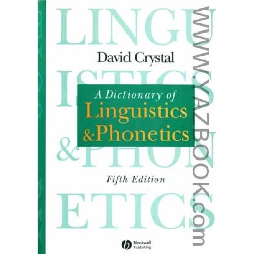 adictionary of linguistics and phonetics-david Crystal(fifth edition)